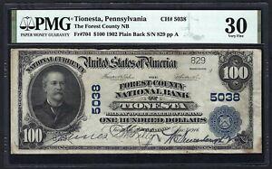 PA  1902 $100 ♚♚TIONESTA, PENNSYLVANIA♚♚ PMG VF 30. VERY RARE!!!