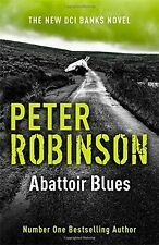 Abattoir Blues: The 22nd DCI Banks Mystery (Dci Banks 22),Peter Robinson