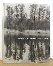 Albert Renger-Patzsch Das Spatwerk Baume Landschaften Gestein 1997 HB/DJ