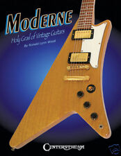 GIBSON MODERNE HOLY GRAIL OF VINTAGE GUITARS NEW BOOK
