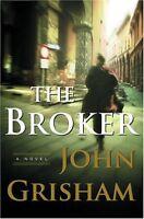 The Broker: A Novel by John Grisham