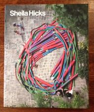 Joan Simon, Susan C. Faxon / Sheila Hicks 50 Years First Edition 2010