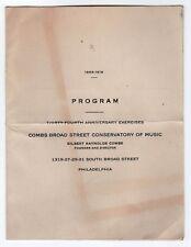 1919 COMBS BROAD STREET CONSERVATORY OF MUSIC Program PHILADELPHIA Pennsylvania