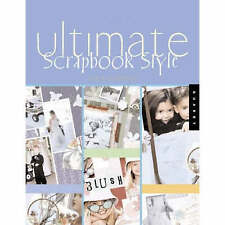 Ultimate Scrapbook Style (Quarry Book), Boerens, Trice, Excellent Book