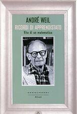 Weil André RICORDI DI APPRENDISTATO VITA DI UN MATEMATICO