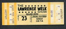 Original 1977 Lawrence Welk Show Unused Full Concert Ticket Fresno Polka