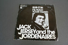 "Jack Jersey and the Jordenaires -Rub-it In / I'll Hold Your Hand- 1974 7"" rar"
