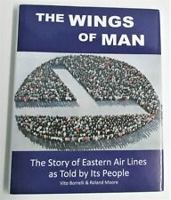NEW The Wings of Man Story of Eastern Air Lines Told by People Gift Quality Book