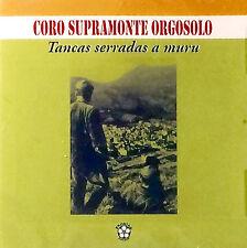 Coro Supramonte Orgosolo - Tancas Serradas A Muru ( CD - Album )