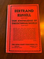 Bertrand Russell - Our Knowledge of the External World