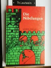 Die Nibelungen bearbeitet von A. Oskar Klausmann 1985 Herbert Lentz Loewes