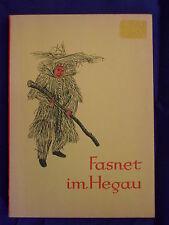Fasnet im Hegau - Berner - Fastnacht - Esrchienen 1959 - Selten! Singen Engen