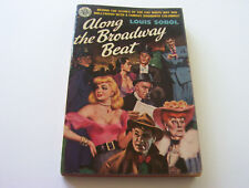 ALONG THE BROADWAY BEAT   1951   LOUIS SOBOL    THEY PARTIED HARD BEHIND SCENES