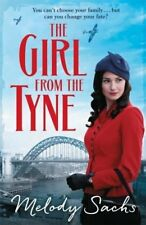 The Girl from the Tyne: Emotions run high in this gripping family saga!,Melody