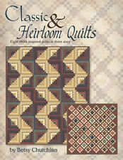 Classic & Heirloom Quilts by Betsy Chutchian