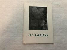ART SAKALAVA: Statues, objects, photographies...1963, Tananarive