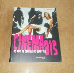 CINEMA BIS 50ans de cinéma de quartier - Laurent AKNIN - Nouveau Monde - 2007