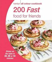200 Fast Food for Friends 9780600629023 (Paperback, 2015)