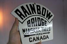 RAINBOW BRIDGE NIAGARA FALLS CANADA PORCELAIN METAL ROAD SIGN ARROW ROUTE GAS 66