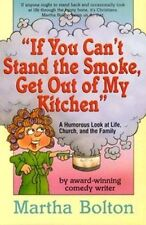 USED (GD) If You Can't Stand The Smoke, Get Out Of My Kitchen: A Humorous Look a