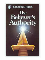 The Believer's Authority - by Kenneth E Hagin, Sr.