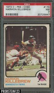 1973 O-PEE-CHEE OPC #170 Harmon Killebrew Minnesota Twins HOF PSA 7 NM