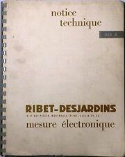 Documentation de l'oscilloscope Ribet Desjardins type 245 A de 1962 - Rare -