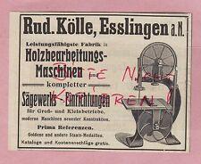 ESSLINGEN, Werbung 1908, Holz-Bearbeitungs-Maschinen Säge-Werk Rud. Kölle