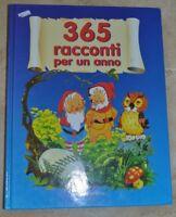 365 RACCONTI PER UN ANNO - ED: LITO - (YM)