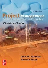 Project Management for Business, Engineering, and Technology: Principles and Pra
