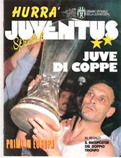 Rivista Sport - HURRA' JUVENTUS + COPPA UEFA & COPPA ITALIA