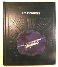 """livre coll à la conquète du ciel """"les pionniers """"ed time life luxe 1980"""