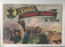 Collection Supplément de Zorro n°110. L'attaqye de Tucson. LE GOFF. 1952. TBE