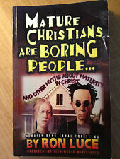 Mature Christians Are Boring People by Ron Luce (paperback) store#2741