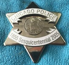 Obsolete Chicago Police Sesquicentennial Commemorative Badge