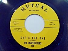 The Chartbusters She's The One / Slippin' Thru Your Fingers 45 Vinyl Record