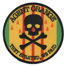 "Vietnam Agent Orange Large Patch ""They Sprayed, We Paid"" (4"") DS14013"