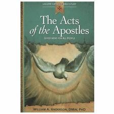 Acts Of The Apostles: Good News For All People (liguori Catholic Bible Study)...