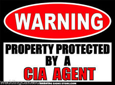 CIA Agent Funny Government Central Intelligence Warning Sign Sticker Decal WS256