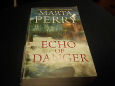 Echo Of Danger by Marta Perry   2017  r