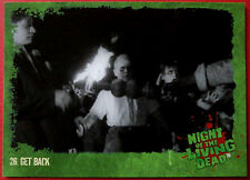 NIGHT OF THE LIVING DEAD - 1968 film - Card #26 - Get Back - Unstoppable