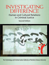 Investigating Difference: Human and Cultural Relations in Criminal Justice (2nd