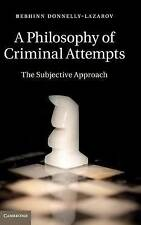 A Philosophy of Criminal Attempts, Donnelly-Lazarov, Dr Bebhinn, Very Good condi
