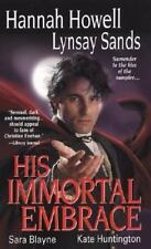 His Immortal Embrace by Lynsay Sands, Kensington Publishing Corporation Staff, S