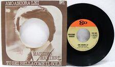 """Massimo Ranieri- A """"'Amo ancora lei"""" B """"Tu sei bella come il sole""""-45/7"""" EX-/EX+"""