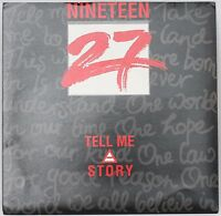 "Nineteen 27 - Tell Me Story / Call On Me - 45RPM Vinyl Record 7"" (Single) [1990]"