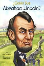 QUIEN FUE ABRAHAM LINCOLN? / WHO WAS ABRAHAM LINCOLN? - PASCAL, JANET B./ O'BRIE