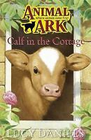 Animal Ark 15: Calf in the Cottage by Lucy Daniels, Good Used Book (Paperback) F