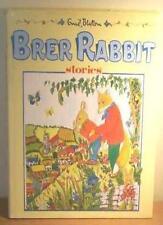 Brer Rabbit Stories,Enid Blyton, Teresa O'Brien