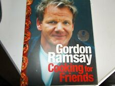 GORDON RAMSAY, Cooking for Friends , SIGNED